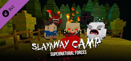 Slayaway Camp - Supernatural Forces Killer Pack