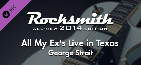 """Rocksmith® 2014 Edition – Remastered – George Strait - """"All My Ex's Live in Texas"""""""