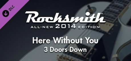 "Rocksmith® 2014 Edition – Remastered – 3 Doors Down - ""Here Without You"""