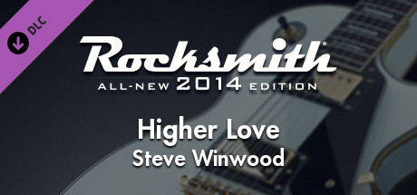 "Rocksmith® 2014 Edition – Remastered – Steve Winwood - ""Higher Love"""