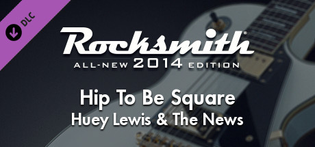 "Rocksmith® 2014 Edition – Remastered – Huey Lewis & The News – ""Hip To Be Square"""