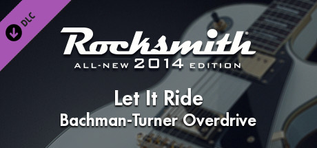 "Rocksmith® 2014 Edition – Remastered – Bachman-Turner Overdrive - ""Let It Ride"""