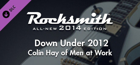 "Rocksmith® 2014 Edition – Remastered – Colin Hay of Men at Work – ""Down Under 2012"""