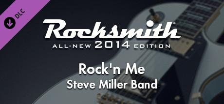 """Rocksmith® 2014 Edition – Remastered – Steve Miller Band – """"Rockn Me"""""""