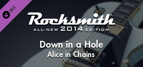 "Rocksmith® 2014 Edition – Remastered – Alice in Chains - ""Down in a Hole"""