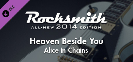 "Rocksmith® 2014 Edition – Remastered – Alice in Chains - ""Heaven Beside You"""