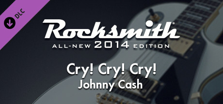 "Rocksmith® 2014 Edition – Remastered – Johnny Cash – ""Cry! Cry! Cry!"""