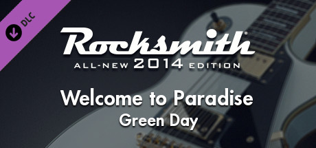 "Rocksmith® 2014 Edition – Remastered – Green Day - ""Welcome to Paradise"""