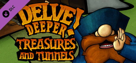 Delve Deeper: Treasures and Tunnels