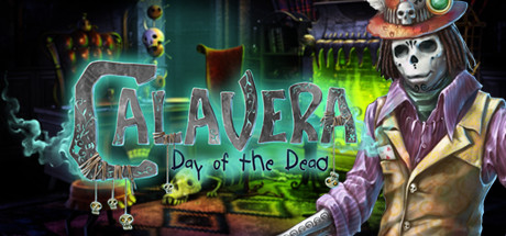 Calavera: Day of the Dead Collector's Edition
