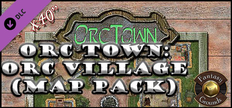 Fantasy Grounds - Orc Town: Orc Village (Map Pack) · AppID