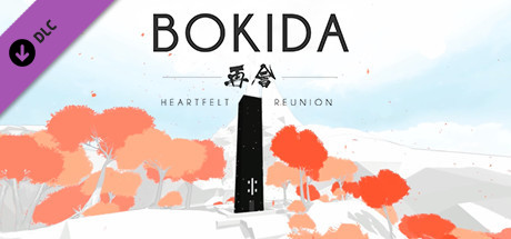 Bokida - Heartfelt Reunion Soundtrack