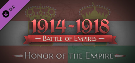 Battle of Empires: 1914-1918 - Honor of the Empire