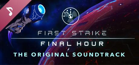 First Strike: Final Hour - OST
