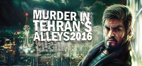 Teaser image for Murder In Tehran's Alleys 2016