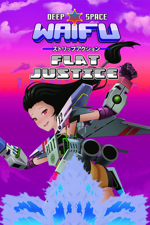 Deep Space Waifu: FLAT JUSTICE poster image on Steam Backlog