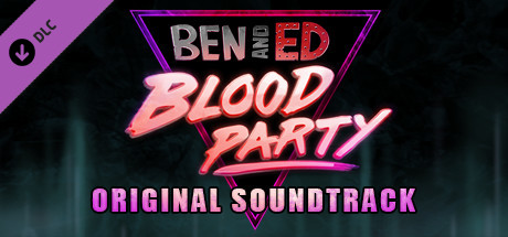 Ben And Ed - Blood Party OST