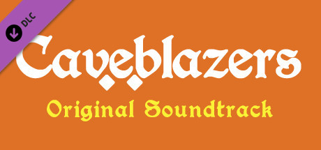 Caveblazers Soundtrack
