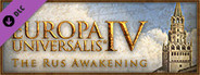 Europa Universalis IV: The Rus Awakening