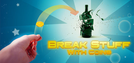 Teaser image for Break Stuff With Coins