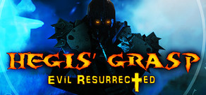 Hegis' Grasp: Evil Resurrected cover art