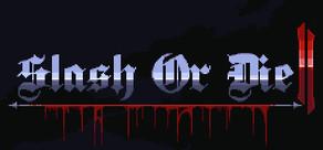Slash or Die 2 cover art