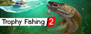 Trophy Fishing 2