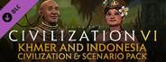 Sid Meier's Civilization® VI: Khmer and Indonesia Civilization & Scenario Pack