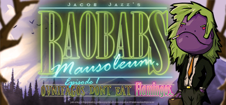 Baobabs Mausoleum Ep. 1 Ovnifagos Don´t Eat Flamingos