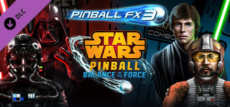 Pinball FX3 - Star Wars™ Pinball: Balance of the Force