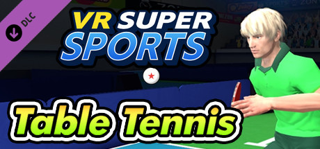VR SUPER SPORTS - Table Tennis