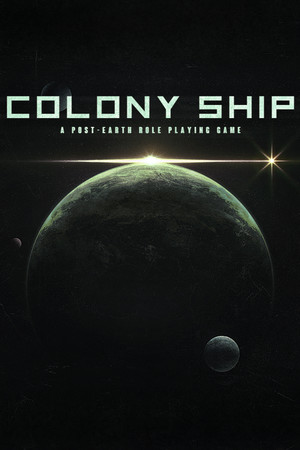 Colony Ship: A Post-Earth Role Playing Game poster image on Steam Backlog