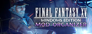 FINAL FANTASY XV WINDOWS EDITION MOD ORGANIZER
