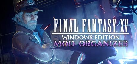 FINAL FANTASY XV WINDOWS EDITION MOD ORGANIZER on Steam
