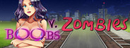 Boobs vs Zombies