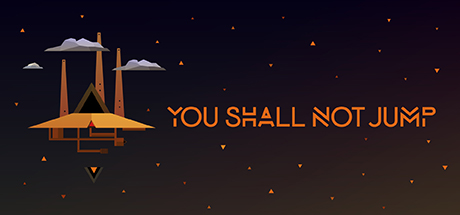 Teaser image for You Shall Not Jump: PC Master Race Edition