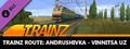 Trainz 2019 DLC: Andrushivka - Vinnitsa UZ