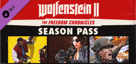 Wolfenstein II: The Freedom Chronicles – Season Pass
