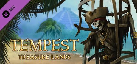 Tempest - Treasure Lands