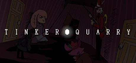 TinkerQuarry