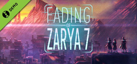 Fading of Zarya 7 Demo