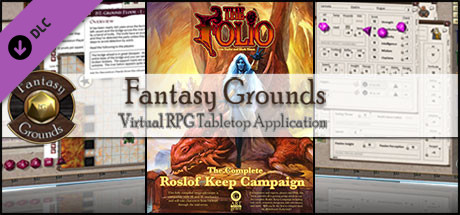 Fantasy Grounds - The Folio: The Complete Roslof Keep Campaign (5E)