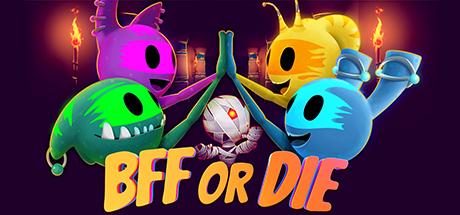 BFF or Die Capa