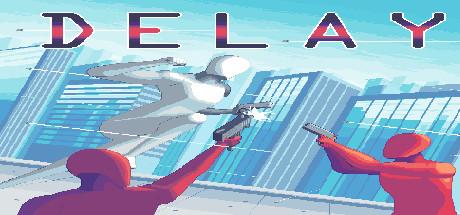 Teaser image for Delay