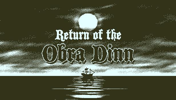 Return of the Obra Dinn on Steam