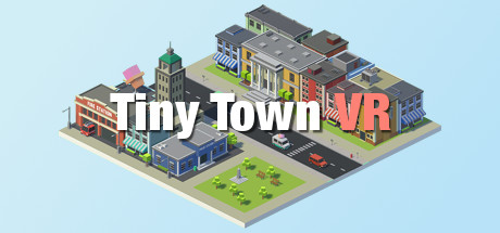Tiny Town VR on Steam