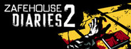Zafehouse Diaries 2