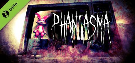 Phantasma Demo