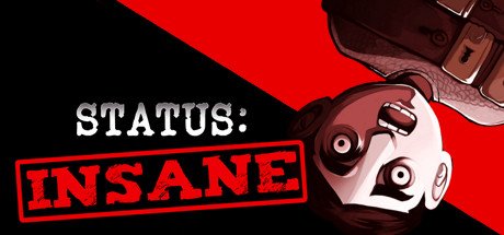 STATUS: INSANE