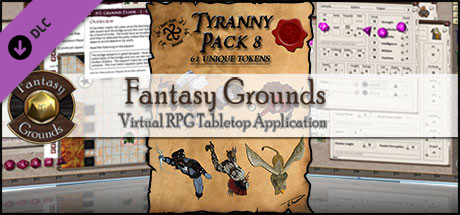 Fantasy Grounds - Ddraig Goch's Tyranny Pack 8 (Token Pack)